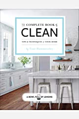 The Complete Book of Clean: Tips & Techniques for Your Home Kindle Edition