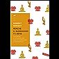 Perché il buddhismo fa bene: La scienza e la filosofia alla base di meditazione e illuminazione