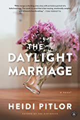 The Daylight Marriage Kindle Edition