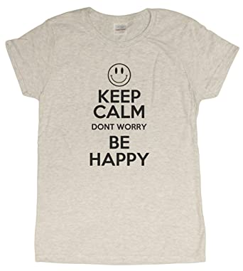 da9aad71 Keep Calm, Don't Worry Be Happy Robin Williams Tribute Ladies T-Shirt