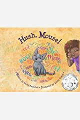 Hush, Mouse! Hardcover