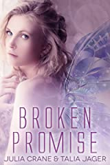 Broken Promise (Between Worlds Book 2) Kindle Edition