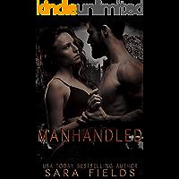 Manhandled: A Dark Sci-Fi Romance (English Edition)