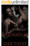 Manhandled: A Dark Sci-Fi Romance