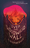Over the Woodward Wall (The Up-and-Under Book 1)