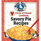 Circle of Friends Cookbook: 25 Savory Pie Recipes