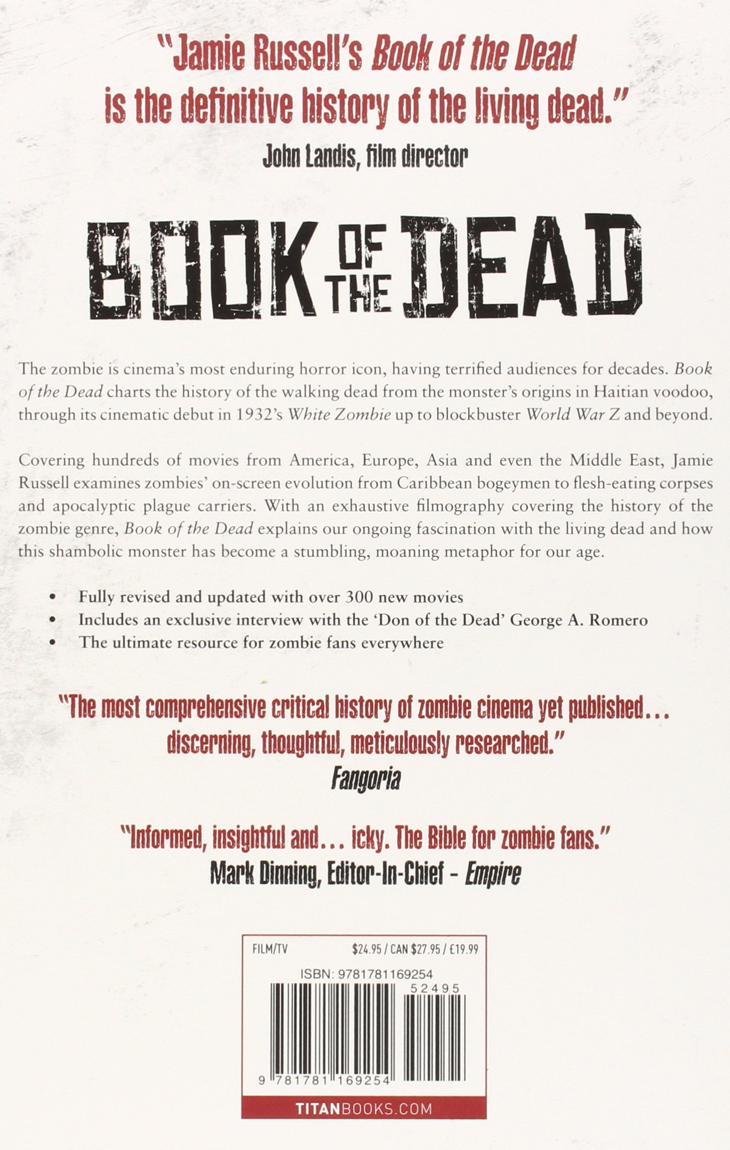 book of the dead the complete history of zombie cinema updated fully revised edition