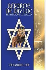 Réforme de Davidic (French Version): Restaurer l'honneur Retour à Juda (French Edition) Kindle Edition