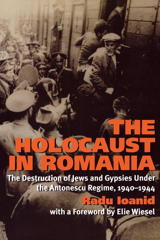 Holocaust Romania Destruction Antonescu 1940 1944 product image