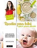 Recettes pour bébé spécial parents débordés