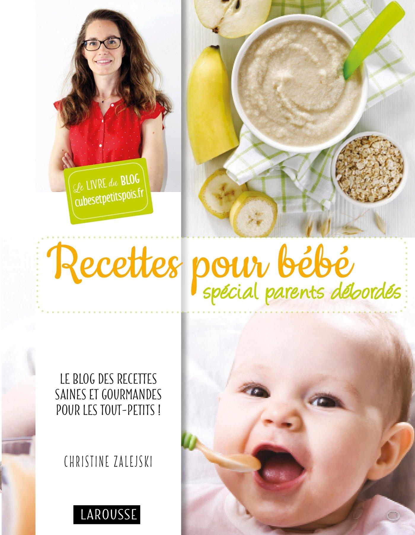 Recettes pour bébé spécial parents débordés Amazon.de Zalejski ...