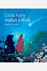 Little Fairy Makes a Wish Hardcover