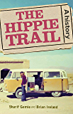 The hippie trail: A history