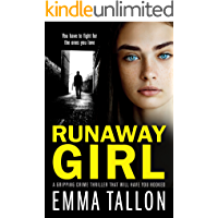 Runaway Girl: A gripping crime thriller that will have you hooked