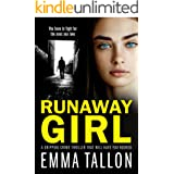 Runaway Girl: A gripping crime thriller that will have you hooked (Tyler Family Book 1)