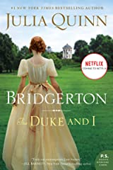 The Duke and I With 2nd Epilogue (Bridgertons Book 1) Kindle Edition