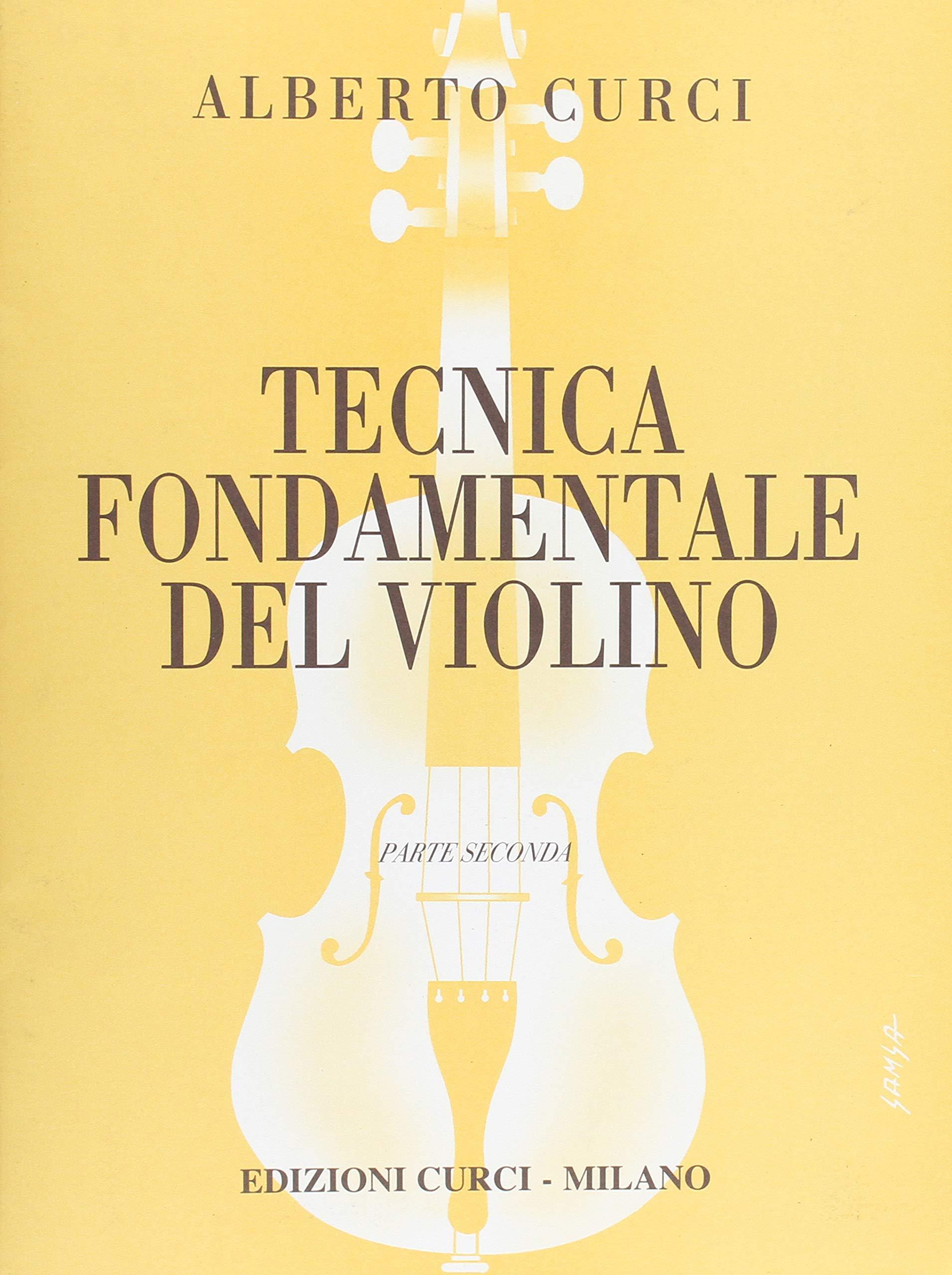 tecnica fondamentale del violino parte 2  : Tecnica fondamentale del violino. Volume 2 - Aa ...