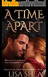 A Time Apart - A Regency Time Travel Romance Novella