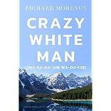Crazy-White-Man (Sha-ga-na-she Wa-du-kee)