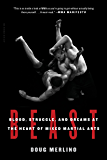 Beast: Blood, Struggle, and Dreams at the Heart of Mixed Martial Arts