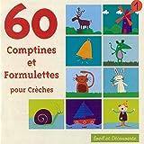 60 Comptines et formulettes pour crèches