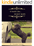 It Smells Like…Burnt Rope: A Canine Nosework Mini Mystery (#2)