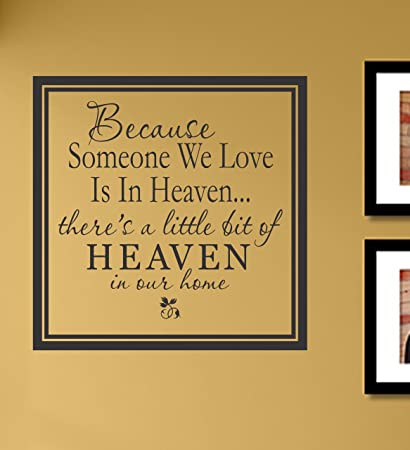 Amazon.com: Because someone we love is in Heaven there\'s a ...