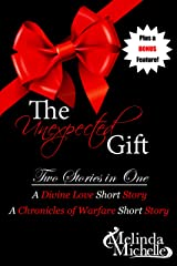 The Unexpected Gift (Chronicles of Warfare Book 8) Kindle Edition