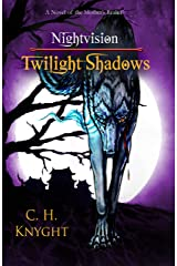 Nightvision: Twilight Shadows (The Mother's Realm Book 1) Kindle Edition