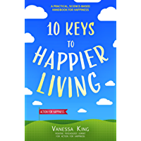 10 Keys to Happier Living (English Edition)
