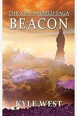 Beacon (The Xenoworld Saga Book 3) Kindle Edition
