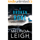 A Broken Bone (Widow's Island Novella Book 6)