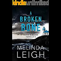 A Broken Bone (Widow's Island Novella Book 6) book cover