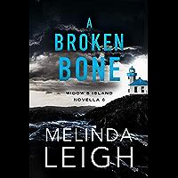 A Broken Bone (Widow's Island Novella Book 6)