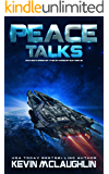 Peace Talks (Adventures of the Starship Satori Book 12)