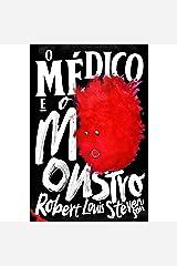 O Médico e o Monstro - Edição Exclusiva Amazon eBook Kindle