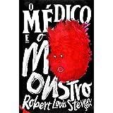 O Médico e o Monstro - Edição Exclusiva Amazon