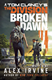 Tom Clancy's The Division:: Broken Dawn (English Edition)