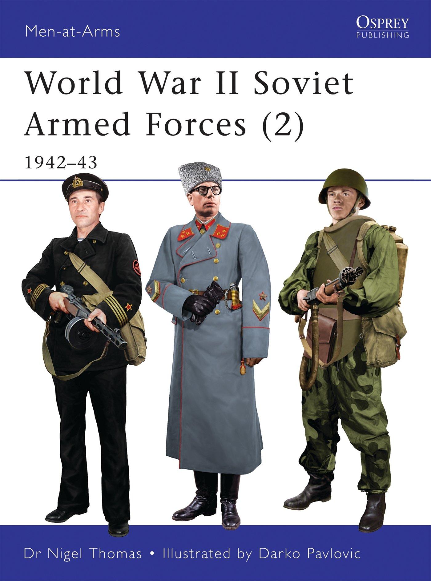 World War II Soviet Armed Forces (2): 1942–43 (Men at Arms
