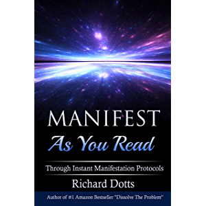 Manifest As You Read: Through Instant Manifestation Protocols