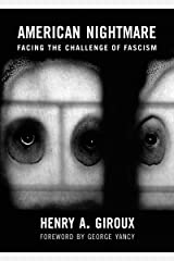 American Nightmare: Facing the Challenge of Fascism (City Lights Open Media) Kindle Edition