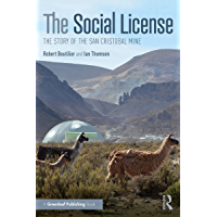 The Social License: The Story of the San Cristobal Mine