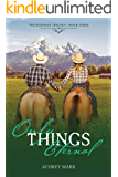 Only Things Eternal (The Bozeman Trilogy Book 3)