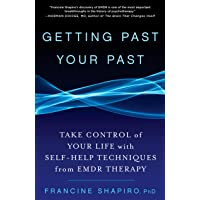 [Francine Shapiro] Getting Past Your Past_ Take Control of Your Life with Self-Help Techniques from EMDR Therapy (Paperback)