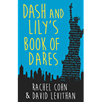 Dash And Lily's Book Of Dares: the sparkling prequel to Twelves Days of Dash and Lily (English Edition)