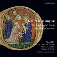 Deo Gracias Anglia! Medieval English Carols - The Trinity Carol Roll