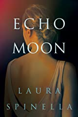 Echo Moon (A Ghost Gifts Novel Book 3) Kindle Edition
