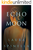 Echo Moon (A Ghost Gifts Novel Book 3)