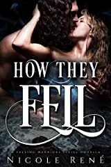 How They Fell: A Falling Warriors novella Kindle Edition