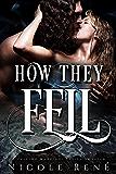 How They Fell: A Falling Warriors Novella